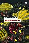 Delicious Foods® par Hannaham