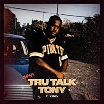 Tru Talk Tony, Vol. 1