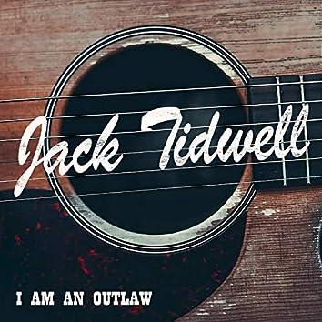 I Am An Outlaw