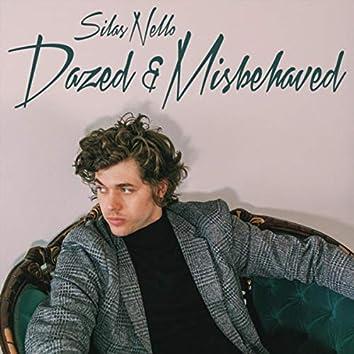 Dazed & Misbehaved