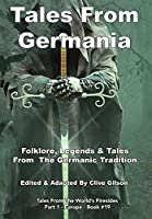 Tales From Germania (Tales from the World's Firesides - Europe)