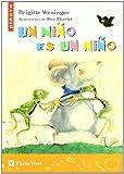 Un Niño Es Un Niño (Colección Piñata) - 9788431681074