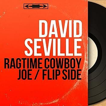 Ragtime Cowboy Joe / Flip Side (Mono Version)