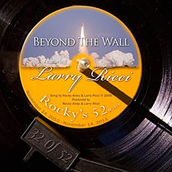 Beyond The Wall - #32 Of The 52