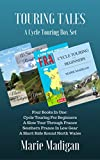 Touring Tales: A Cycle Touring Box Set (English Edition)
