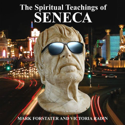 The Spiritual Teachings of Seneca audiobook cover art