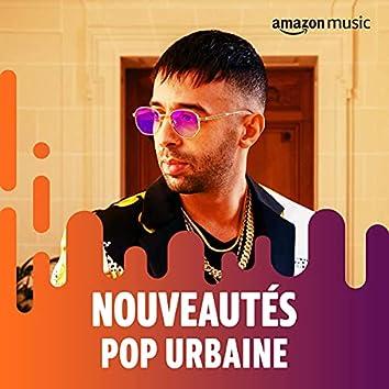 Nouveautés Pop Urbaine