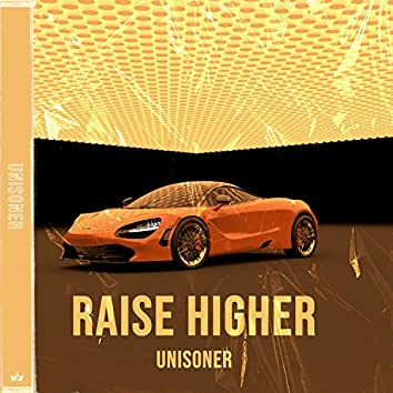 Raise Higher