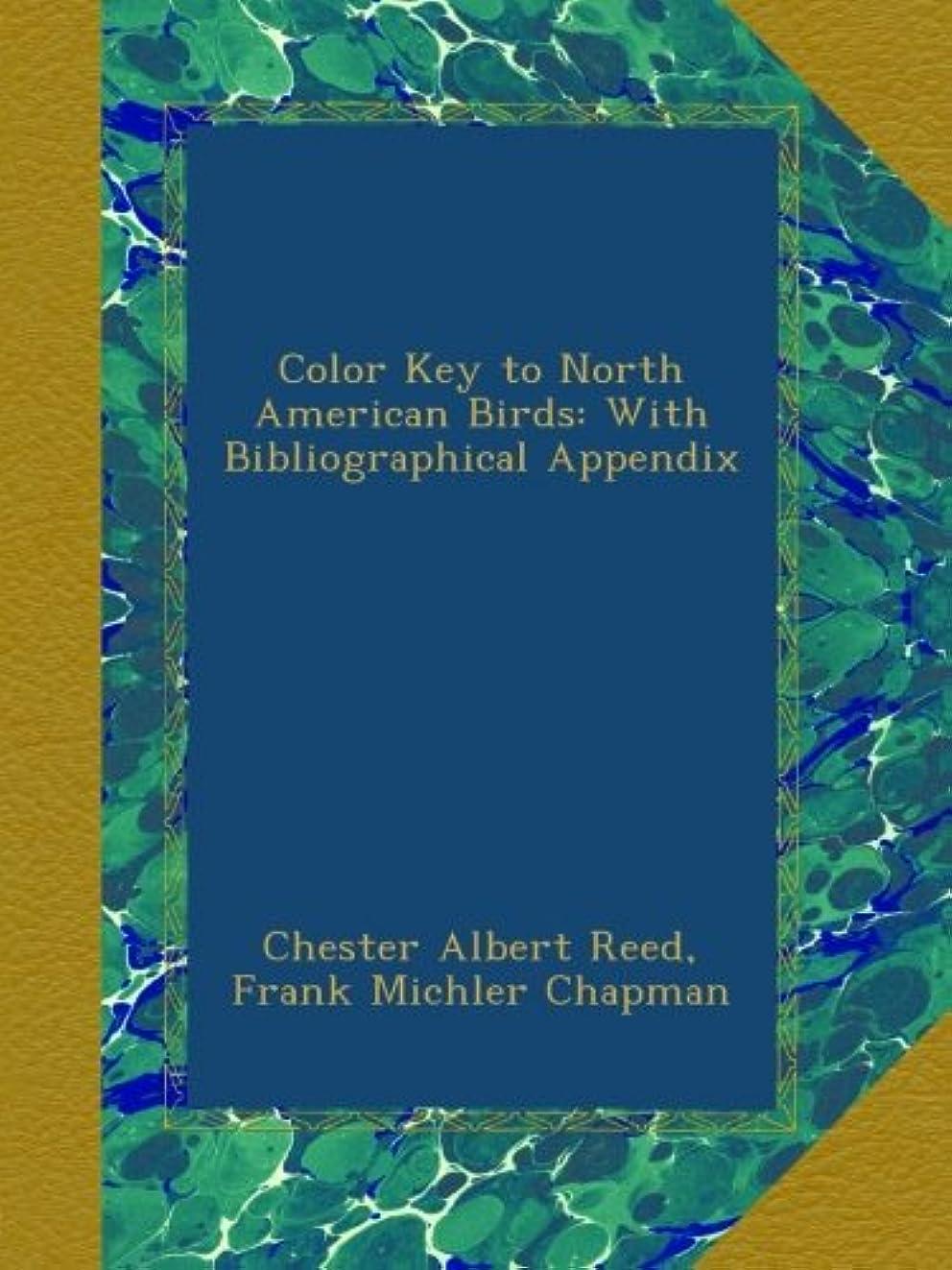 スピーカーセンチメートル退院Color Key to North American Birds: With Bibliographical Appendix