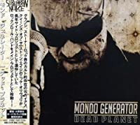 Dead Planet [Japanese Import] by Mondo Generator (2008-06-11)