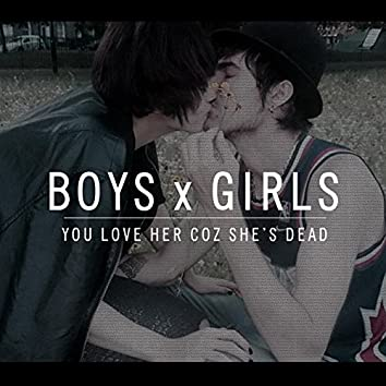 Boys X Girls
