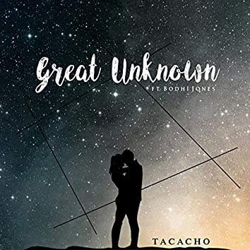 Great Unknown