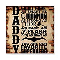 Novelty Daddy You Are Our Superhero 木製 額縁 フォトフレーム 壁掛け 木製 横縦兼用 絵を含む 40×40cm