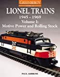 Greenberg's Guide to Lionel Trains, 1945-1969: Motive Power and Rolling Stock