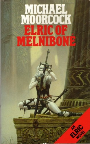 elric of melnibone by michael moorcock tony 39 s thoughts. Black Bedroom Furniture Sets. Home Design Ideas
