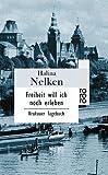 Freiheit will ich noch erleben - Halina Nelken