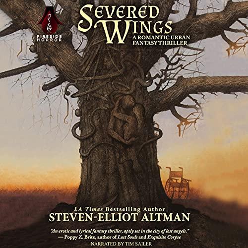 Severed Wings Audiobook By Steven-Elliot Altman cover art