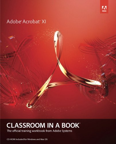 Adobe Acrobat XI Classroom in a Book (English Edition)