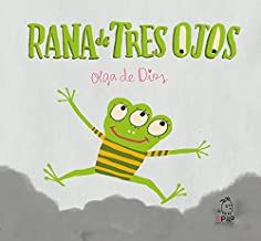 Rana de Tres Ojos (Monstruo Rosa) (Spanish Edition)