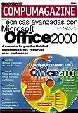 Microsoft Office 2000 Tenicas Avanzadas (Compumagazine; Coleccion de Libros & Manuales)