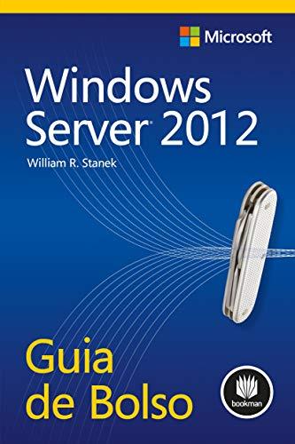 Windows Server 2012: Guia de Bolso