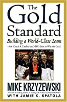 The Gold Standard (Business Plus)