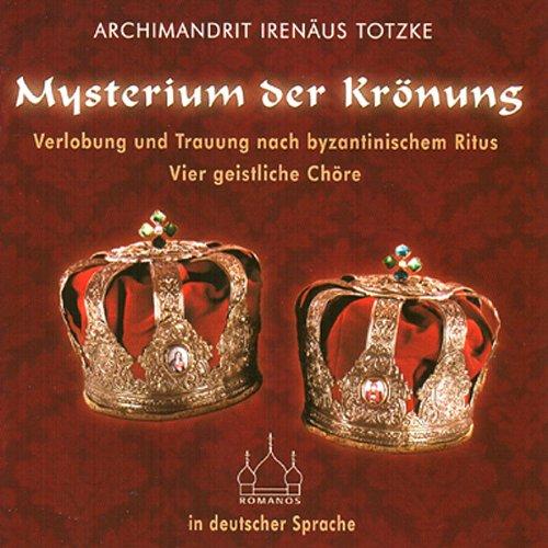 Mysterium der Krönung. Verlobung und Trauung nach byzantinischem Ritus Titelbild