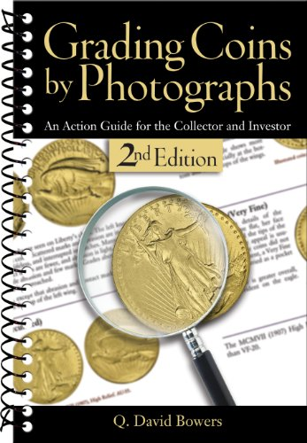 Grading Coins by Photographs: An Action Guide for the Collector...