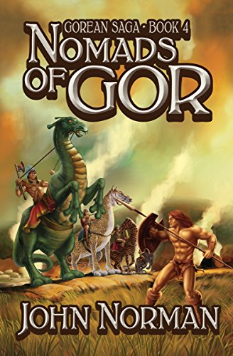 Nomads of Gor (Gorean Saga Book 4) by [John Norman]