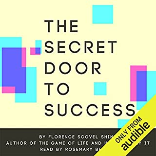 The Secret Door to Success                   By:                                                                                                                                 Florence Scovel Shinn                               Narrated by:                                                                                                                                 Rosemary Benson                      Length: 2 hrs and 28 mins     72 ratings     Overall 4.9