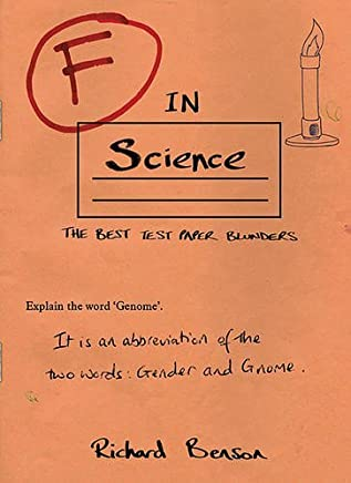 F in Science (F in Exams) by Richard Benson(1905-07-04)