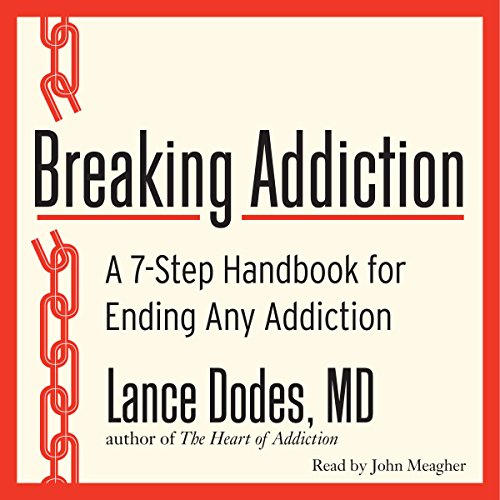 Breaking Addiction audiobook cover art