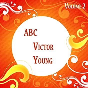 ABC Victor Young Vol 2