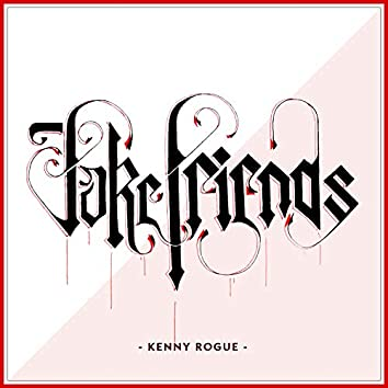 Fake Friends (feat. Eliezer)