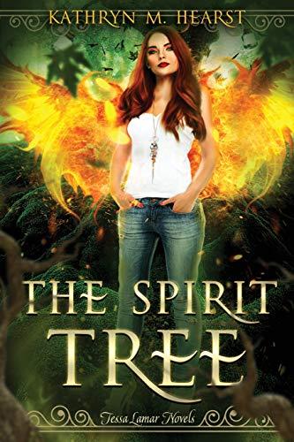 The Spirit Tree (Tessa Lamar Novels Book 1) (Volume 1)