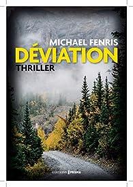 Déviation par Michael Fenris