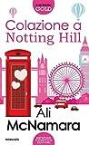 Colazione a Notting Hill