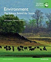 Environment: The Science behind the Stories, Global Edition