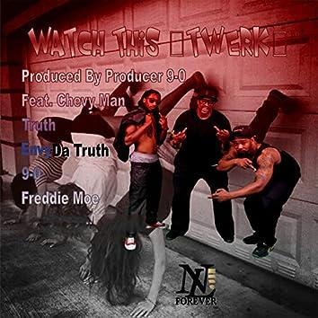 Watch This (Twerk) (Morris Day Mix)
