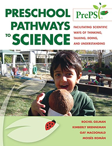 Preschool Pathways to Science (PrePS): Facilitating Scientific Ways of Thinking, Talking, Doing, and Understanding