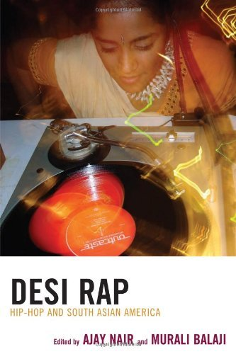 Desi Rap: Hip Hop and South Asian America (English Edition)