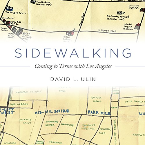 Sidewalking     Coming to Terms with Los Angeles              By:                                                                                                                                 David Ulin                               Narrated by:                                                                                                                                 LJ Ganser                      Length: 4 hrs and 56 mins     Not rated yet     Overall 0.0