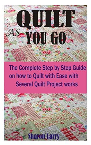 For Sale! QUILT AS YOU GO