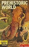 Prehistoric World-Dougal Dixon (Golden Comics Illustrated)