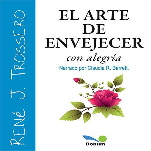 『El Arte de Envejecer con Alegría [The Art of Aging with Joy]』のカバーアート