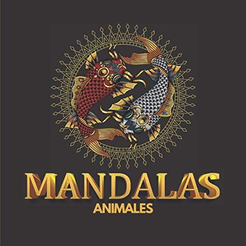 Mandalas - Animales: libro para colorear para adultos y niños para reducir el estrés y la ansiedad - formato cuadrado