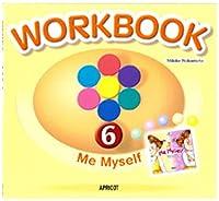 キッズ英語絵本シリーズ ワークブック 絵本WORKBOOK 6 Me Myself