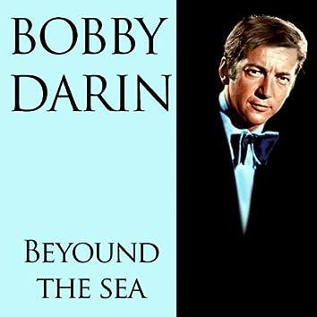 Bobby Darin: Beyound the Sea