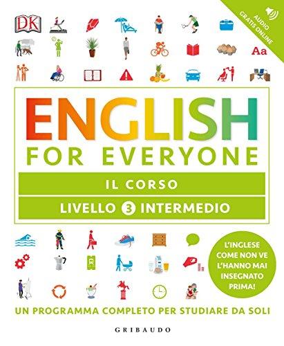 English for everyone. Livello 3° intermedio. Il corso