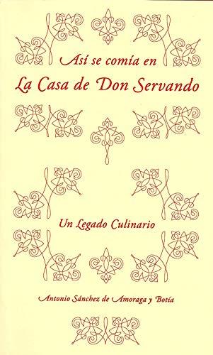 Así se comía en la casa de Don Servando: Un legado culinario